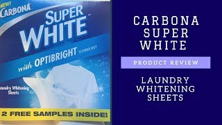 Carbona Super White Laundry Whitening Sheets Review