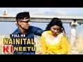Latest Kumaoni Song Nainital Ki Neetu Uttarakhandi Geet
