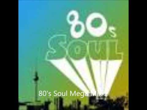 80's Soul Mega Mix 2