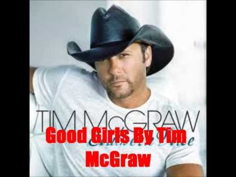 Good Girls By Tim McGraw *Lyrics in description*