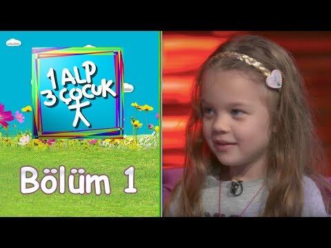 1 Alp 3 Çocuk | Sezon 1 - Bölüm 1