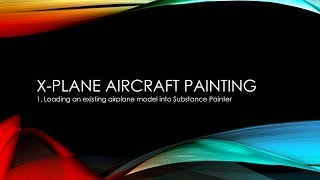 Loading an X-Plane aircraft into Substance Painter