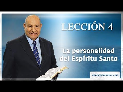 Pr. Bullón - Lección 4 - La personalidad del Espíritu Santo