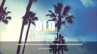 ZaBaVa feat. Dj Jonnessey & Aner - You (Iulian Florea remix)