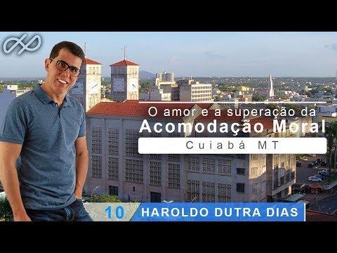 Haroldo Dutra Dias - O amor e a superação da acomodação moral