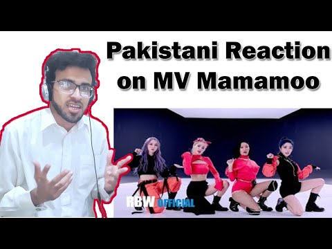 [MV] 마마무(MAMAMOO) - HIP Reaction | Arslan Naseer's Reaction From Pakistan