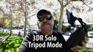 "3DR Solo ""Tripod Mode"""