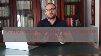 ISCRIZIONE AL REGISTRO DELLE IMPRESE CHI è OBBLIGATO!