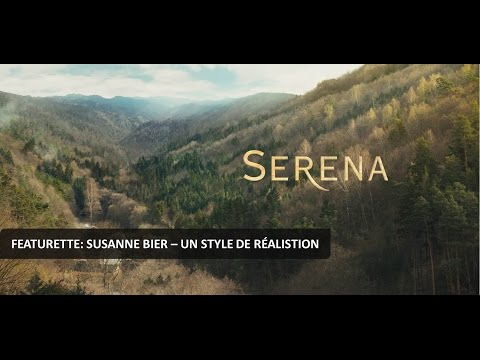 "SERENA - Featurette ""Susanne Bier : un style de réalisation"" (2014) Mp3"