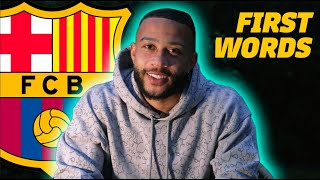🚨 MEMPHIS DEPAY'S FIRST WORDS AS A BARÇA PLAYER (EXCLUSIVE!!!) 🦁