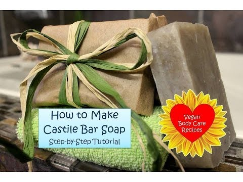 How to Make Castile Bar Soap   Step-by-Step Tutorial