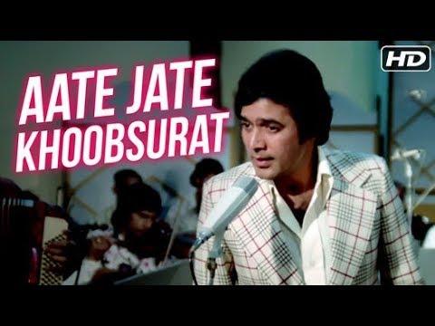aate-jaate-khoobsurat-aawara-rajesh-khanna-anurodh