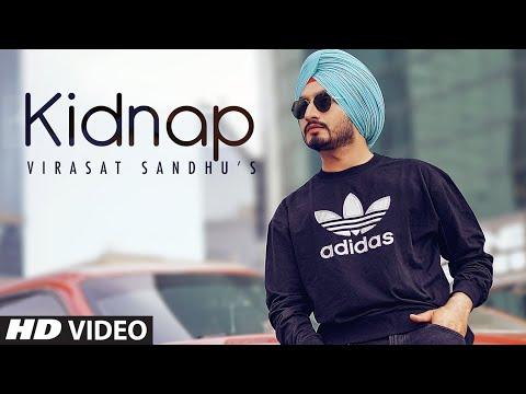 Virasat Sandhu: Kidnap (Full Song) Sukh Brar | Jaggi Jaurkian | Latest Punjabi Songs 2020