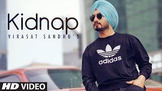 Virasat Sandhu Kidnap (Full Song) Sukh Brar | Jaggi Jaurkian | Latest Punjabi Songs 2020