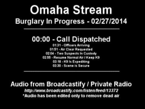 02/27/2014 - Omaha Police - Burglary in Progress
