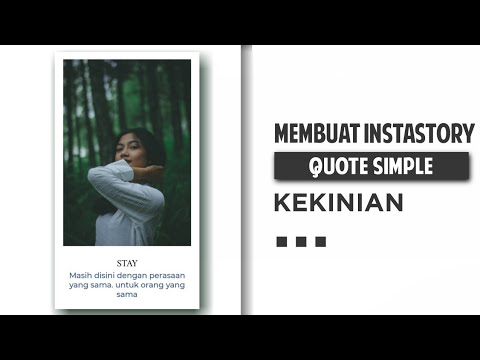 Membuat Instastory & Postingan Quote Keren Simpel Di Android | #Unfold