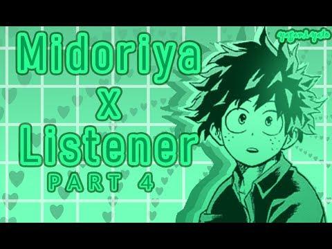 Izuku Midoriya(Deku) x listener ASMR p4 [My Hero Academia] 18+