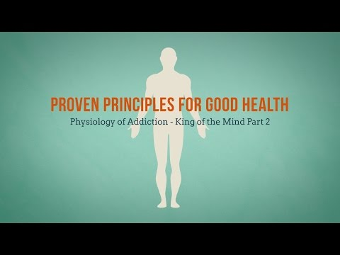 388 - The Physiology of Addiction - Part 2 / Proven Principles for Good Health - Diane Burnett