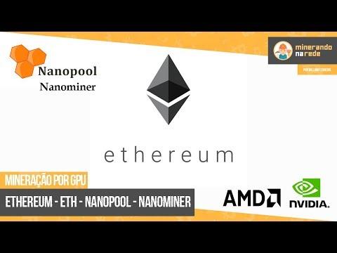 COMO MINERAR ETHEREUM (ETH) PELA GPU NA POOL NANOPOOL – SOFTWARE NANOMINER