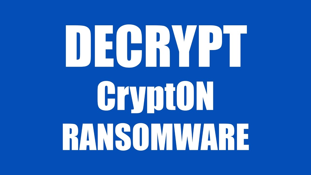 Decrypt CryptON Ransomware for Free