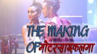 Making of Motorcycle Ma| Premgeet 2 | Pradeep Khadka | Swastima Khadka, Pratap Das, Indira Joshi