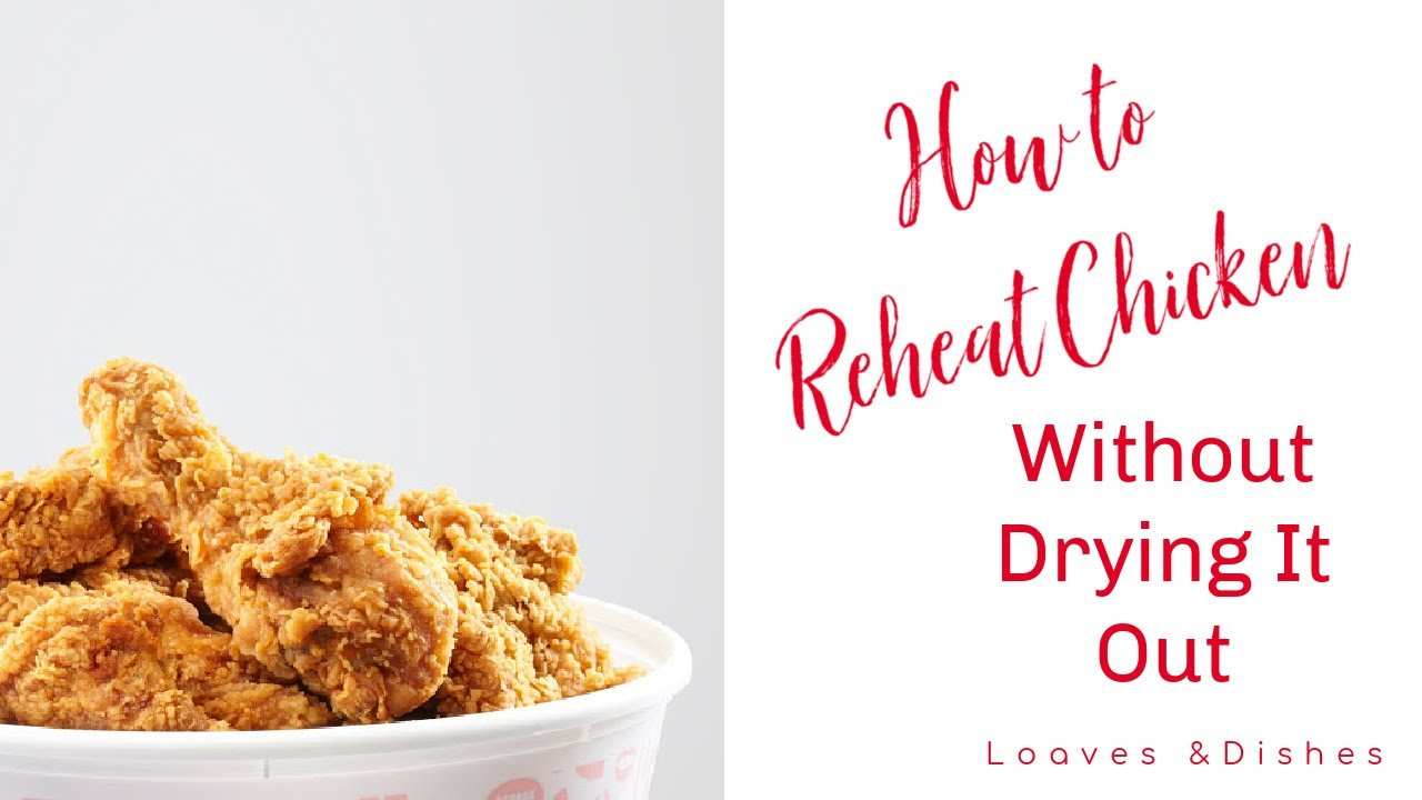 How to Reheat Chicken Without Drying It Out