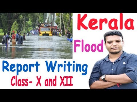 A Devastating Flood in Kerala Report Writing for Madhyak and Ucchya Madhyamik  in english