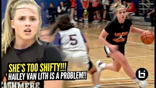 Hailey Van Lith Is TOO SHIFTY!! Crossing Up Everybody! Watch Your ANKLES!!
