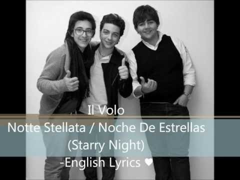 Il Volo-Notte Stellata-English Lyrics ♥
