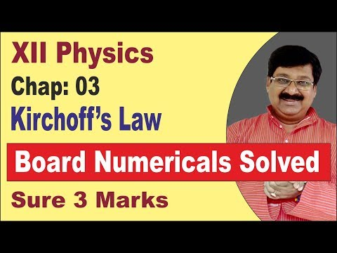 | Board Questions | XII Physics | Kirchoff's law | Board Numericals on Kirchoff's Law |