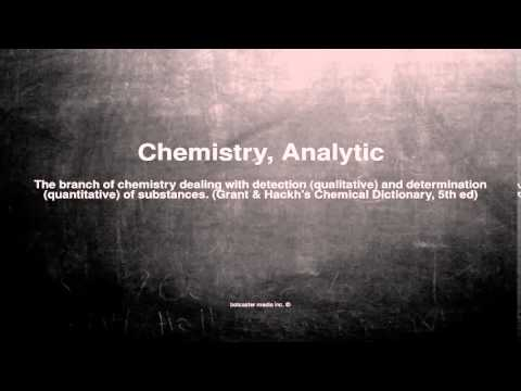 Medical vocabulary: What does Chemistry, Analytic mean