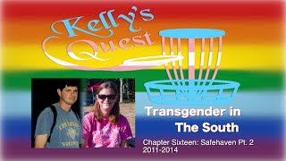 Transgender in the South: Chapter Sixteen