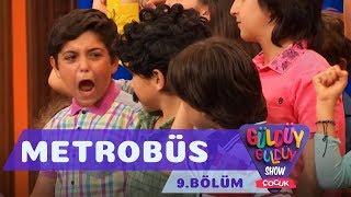 Güldüy Güldüy Show Çocuk 9.Bölüm - Metrobüs