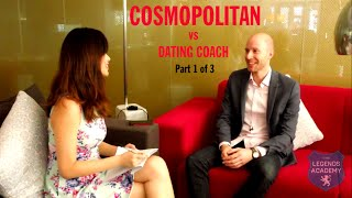 Cosmo vs Dating Coach Part 1 of 3