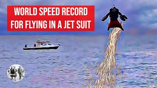 The new world speed record for flying in a jet suit