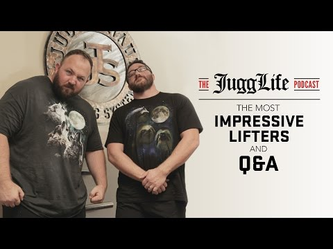 The JuggLife | The Most Impressive Lifters and Q&A