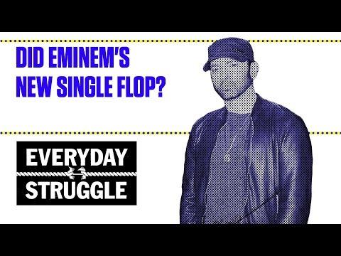 Did Eminem's New Single Flop? | Everyday Struggle