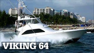 Viking 64 Sportfish | Power in Fort Lauderdale | JUDGE