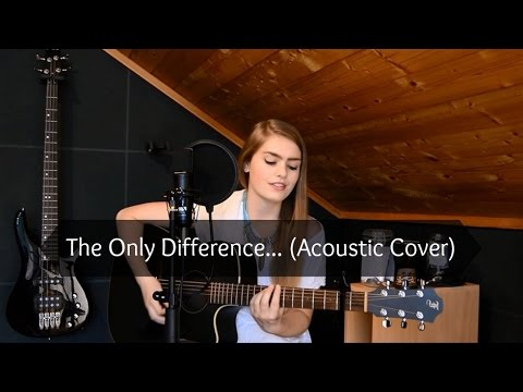 Panic! At The Disco - The Only Difference... (Acoustic Cover)