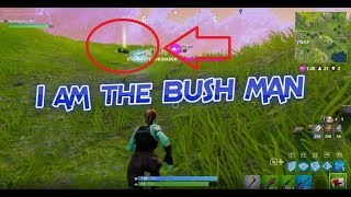 I WAS THE BUSH, I KILLED THE BUSH (Fortnite Battle Royale / Patch v1.8.2)