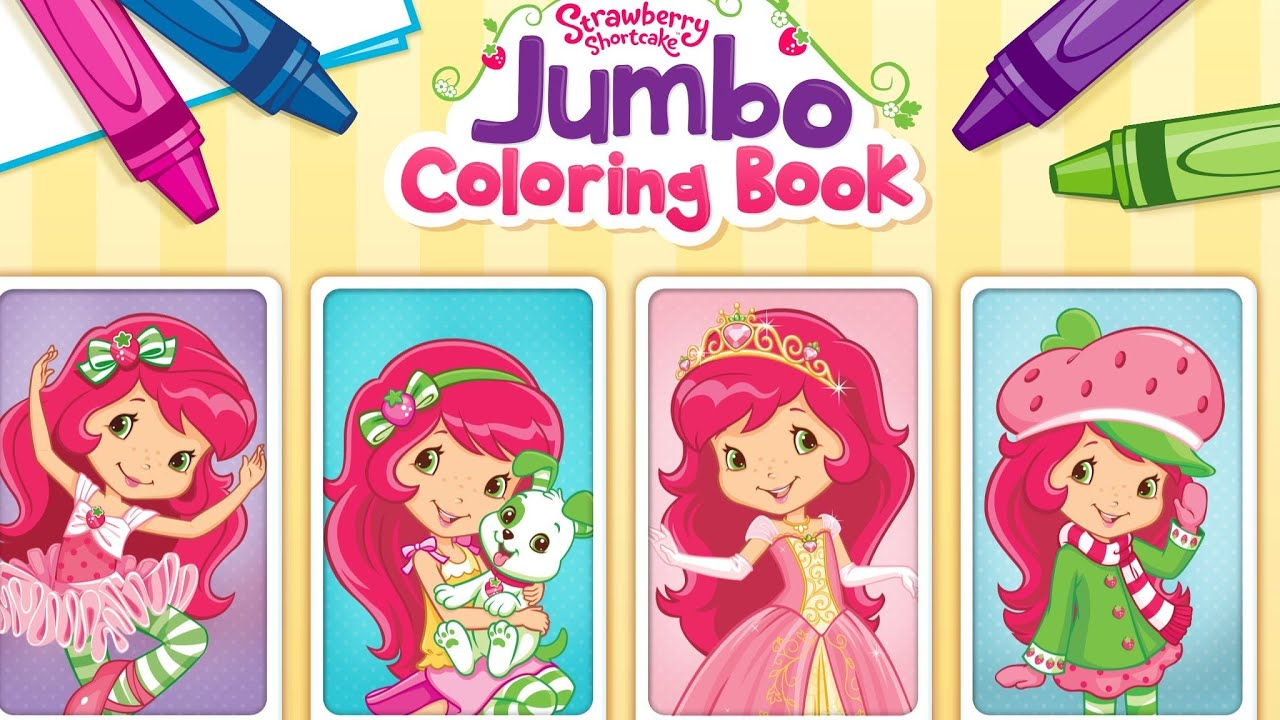 Strawberry Shortcake Jumbo Coloring Book App for Kids - YouTube