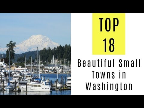 TOP 18. Most Beautiful Small Towns in Washington State