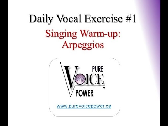 Singing Exercise: Warm-Up with these Arpeggios!