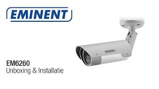 EM6260 Easy Pro View Outdoor HD IP Camera: unboxing & installatie
