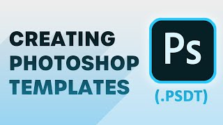 How to create a photoshop template (.PSDT) on a mac