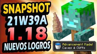 ✅ Minecraft 1.18 SNAPSHOT 21W39A 👉 Nuevos LOGROS, MEJORAS EN TODO y más