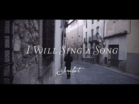 Iman Jimbot - I Will Sing A Song