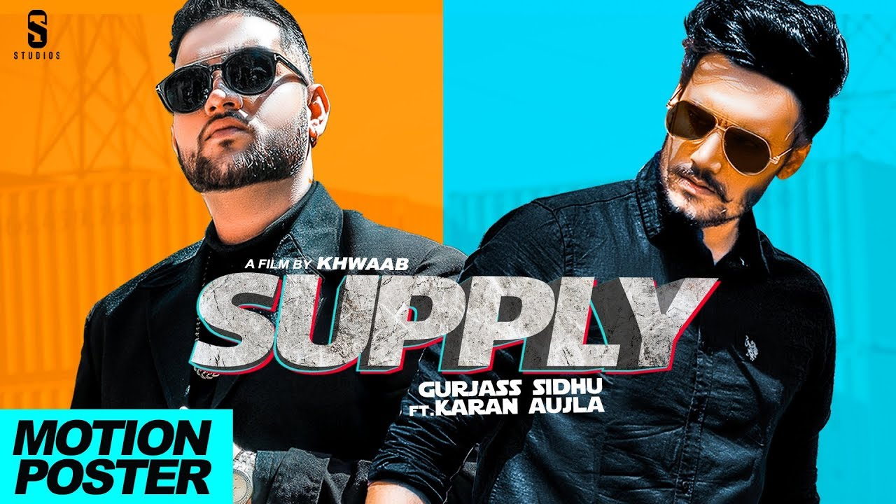 Download SUPPLY -  Motion Poster | Gurjas Sidhu Ft. Karan Aujla | Punjabi Songs | ST Studio | Ditto Music