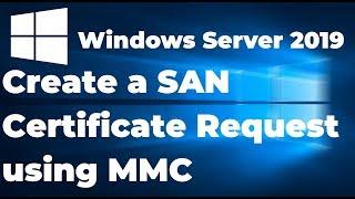 19. Het Maken van een SAN Certificaat Aanvragen op de server in 2019 met behulp van MMC