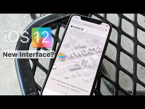 iOS 12 - New Interface, WWDC Keynote and more